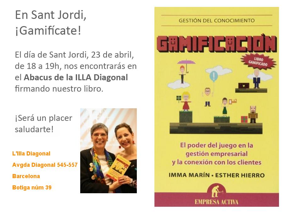"""En Sant Jordi firmaré el libro """"Gamificación"""" en La ILLA DIAGONAL (Barcelona)"""