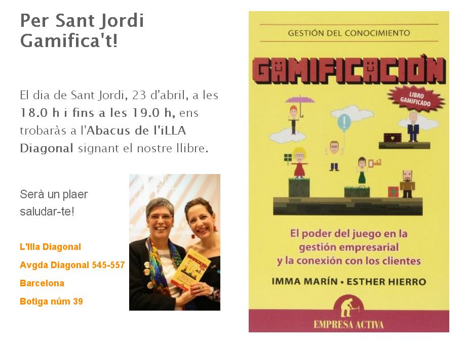 Aquest Sant Jordi estaré signant llibres de Gamificació a l'ILLA Diagonal (Barcelona)